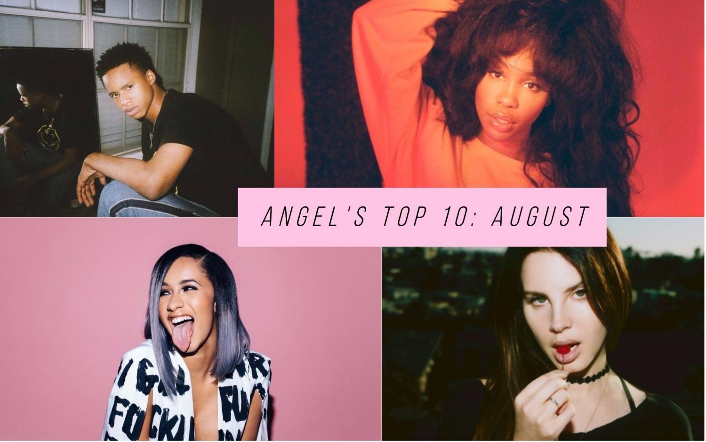 Angel's Top 10: August